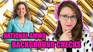 National Ammo Background Check Bill | What You Should Know