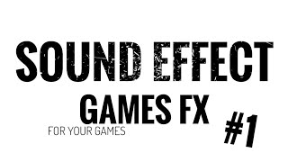 Sound effects youtubers - Game Sound FX #1 (HD)