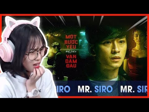 Misthy mém khóc khi xem MV này    MISTHY REACTION MỘT BƯỚC YÊU VẠN DẶM ĐAU - MR. SIRO