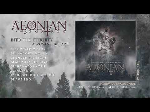 AEONIAN SORROW - Into The Eternity A Moment We Are (Official Album Stream)