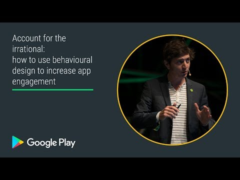 Use Behavioral Design To Increase App Engagement (Apps Track - Playtime EMEA 2017)
