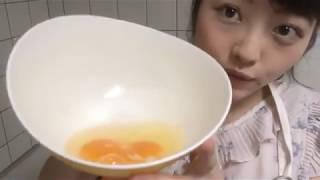 2018/05/27 STU48 森香穂「卵焼き作ります」