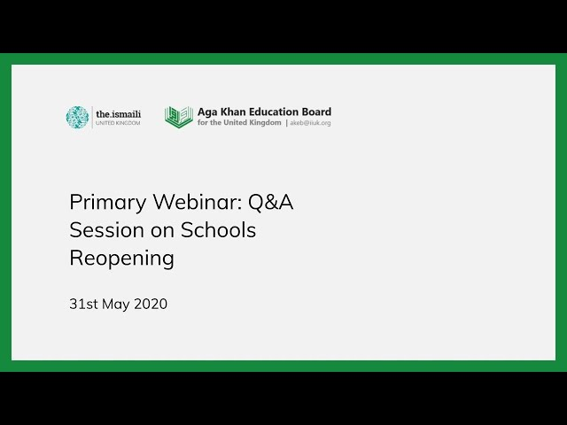 Primary Webinar: Returning Back to School - AKEB