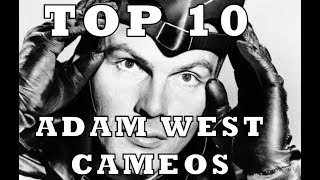Top 10 Adam West Cameos