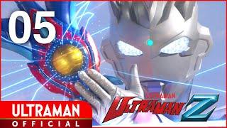 ULTRAMAN Z Episode 5