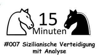 15 Min Schach [DE] #007 dutchmannnn (1804) - Sizilianische Verteidigung + Analyse