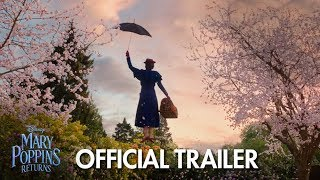Mary Poppins Returns (2018) Official Trailer - Emily Blunt, Meryl Streep, Colin Firth, Emily Mortimer, Ben Whishaw