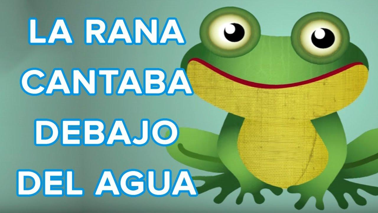 Worksheet. La rana cantaba debajo del agua Cancin del oso Traposo  YouTube