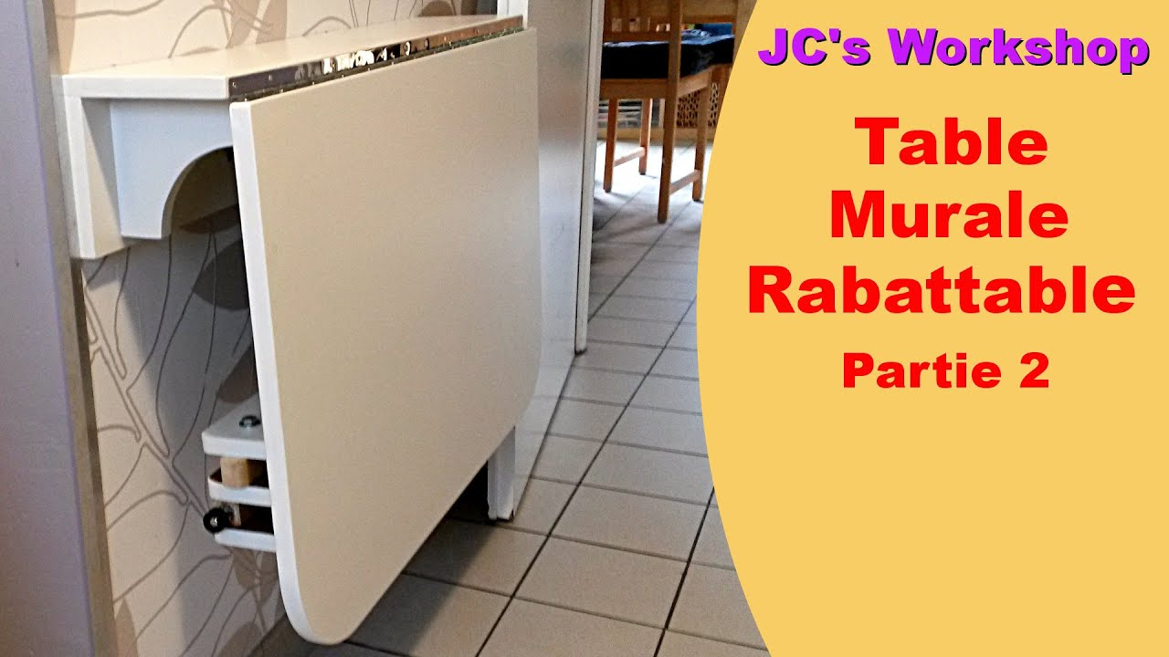 Comment faire une table de cuisine murale rabattable 2 2 for Table ronde escamotable
