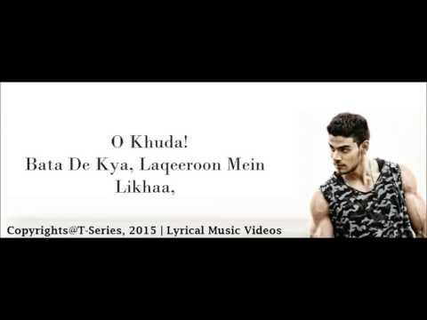 O KhudaAmaal Malik & Palak MuchhalHero 2015With Lyrics