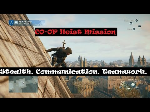 Assassin's Creed Unity - CO-OP BEST Stealth, communication & Teamwork