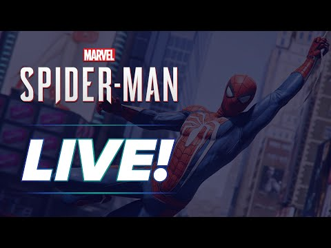 Let's Play LIVE: Marvel's Spider-Man!