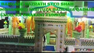 hazrath syed shah murtuza badesha qadari jaal ka maakan tumkur