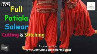 Full Patiala Salwar Cutting and Stitching || How to Make Full Patiala Salwar ||