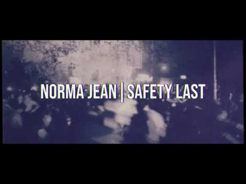 "Norma Jean - ""Safety Last"" (Video)"