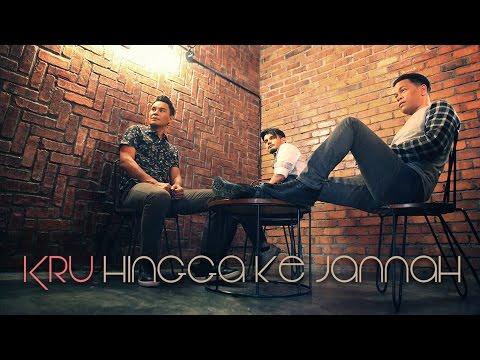 Hingga Ke Jannah - KRU (Official MV)