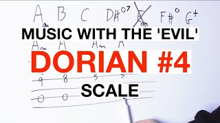Making Music With The DORIAN #4 Scale On Guitar [The EVIL Scale]