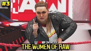 THE WOMEN OF RAW! | WWE 2K19 GM Mode Ep #3