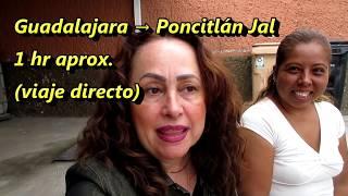 PONCITLAN JALISCO - LLEGANDO COMIENDO y DISFRUTANDO - Lorena Lara