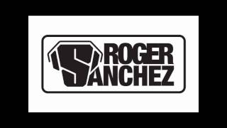 Roger Sanchez ft Far East Movement -