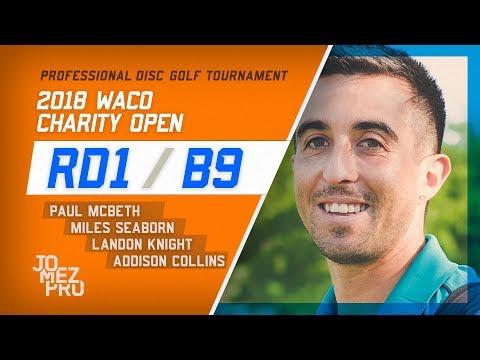 2018 Waco Charity Open | Rd1, B9, MPO | McBeth, Seaborn, Knight, Collins