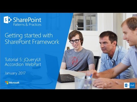(old video) SharePoint Framework Tutorial 5 - jQueryUI Accordion WebPart