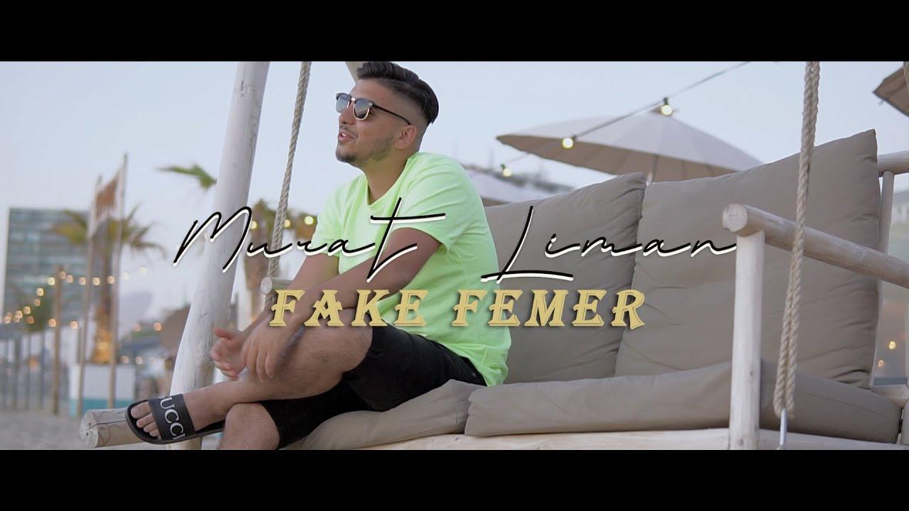 Murat Liman - Fake Femer (Official Video)