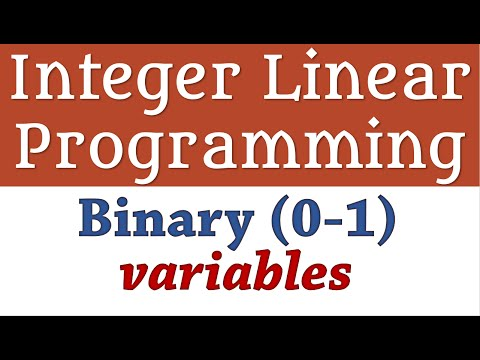 Integer Linear Programming - Binary (0-1) Variables 1, Fixed Cost
