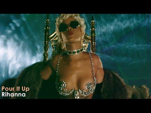 Rihanna - Pour It Up (Official Video) [Lyrics +...
