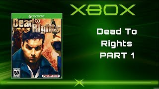 Dead To Rights™ on  X Box One