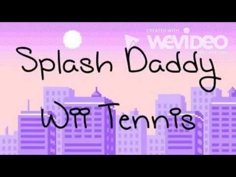 Splash Daddy- Wii Tennis (LYRICS) mp3