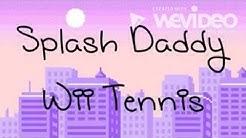 Splash daddy Wii tennis - Free Music Download