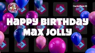 happy birthday max jolly