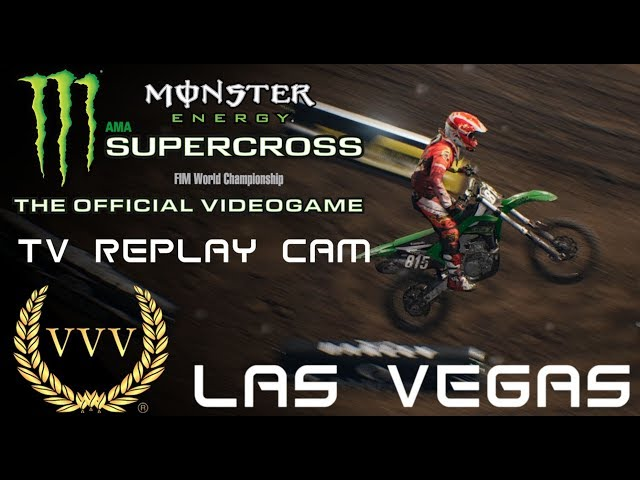 Monster Energy Supercross The Game - Las Vegas - TV Replay