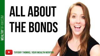 Bonds Explained: How To Invest in Bonds [And When To Invest In Bonds]