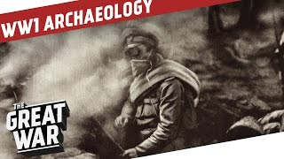 WW1 Archaeologists At The Site Of The First German Gas Attack I THE GREAT WAR Special