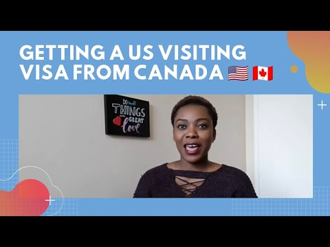How To Apply For A US Visitor Visa From Canada