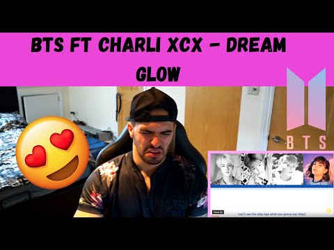 BTS Ft Charli XCX - Dream Glow 방탄소년단 *REACTION*