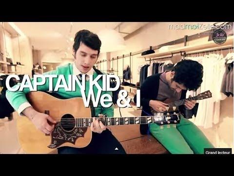 """Captain Kid """"We & I"""" acoustique (musique pub Caisse d'épargne)"""