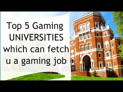 Top 5 GAMING UNIVERSITIES Which Can Fetch U A GAMING JOB.[HD].