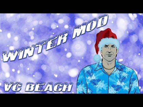 Grand Theft Auto Vice City -- Winter Mod [VC Beach]