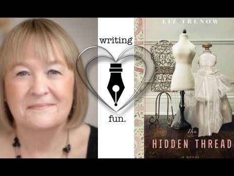 Writing Fun | Ep. 156 : The Hidden Thread with Liz Trenow