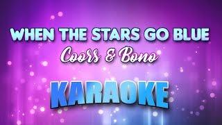Coors & Bono - When The Stars Go Blue (Karaoke & Lyrics)