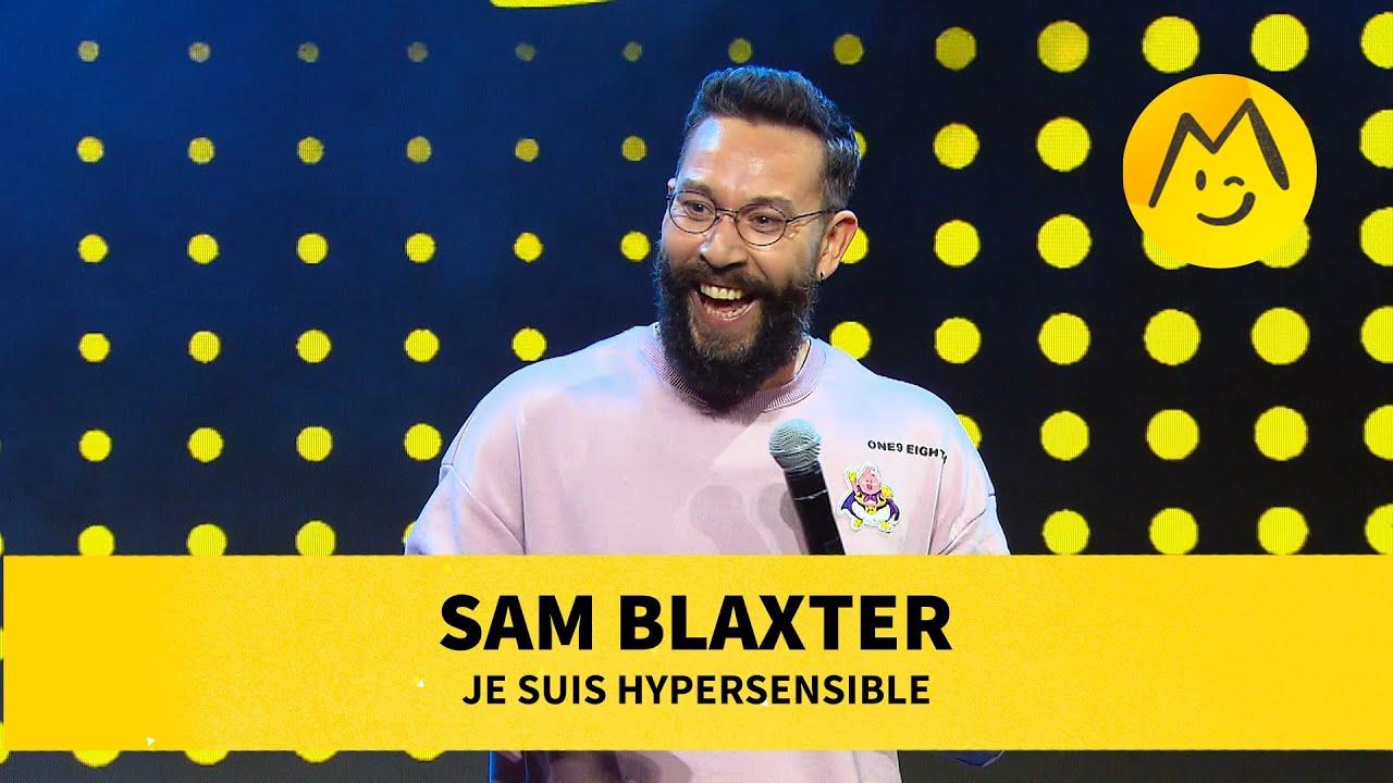 Sam Blaxter – Je suis hypersensible