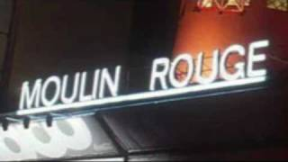 "♥ ""Where is Your Heart"" Song from Moulin Rouge - Felicia Sanders"