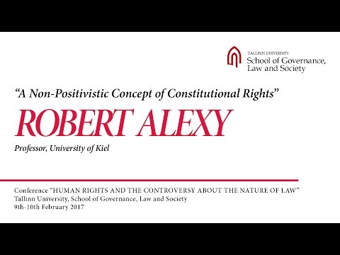 Robert Alexy - A Non-Positivistic Concept of Constitutional Rights