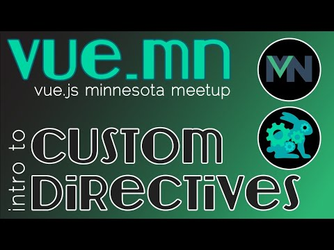 Vue.MN Meetup | Intro to Custom Directives | Presented by RabbitWerksJS thumbnail