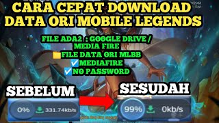 CARA CEPAT DOWNLOAD DATA MOBILE LEGENDS TERBARU