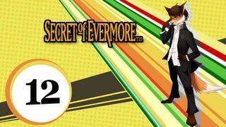 Secret Of Evermore [12] - Im Dunkeln ist gut munkeln.