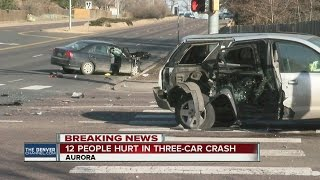 12 people hurt, 2 seriously, in 3-car crash in Aurora